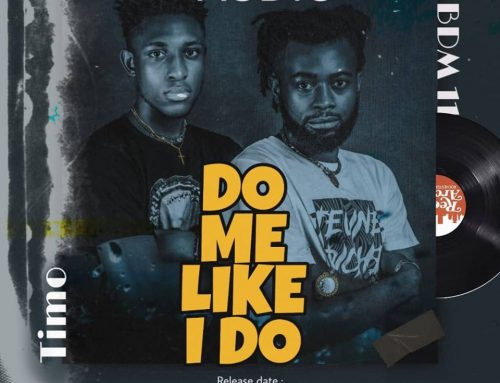 Video + Download: BDM 11 X Timo – Do Me Like I Do (Prod By Bafaw Boii)