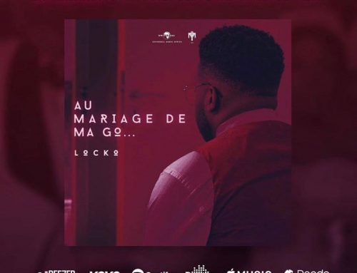 Video + Download: LOCKO – Au Mariage De Ma Go