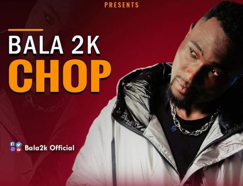 Video + Download: Bala 2K – Chop (Prod. By Vincinho)
