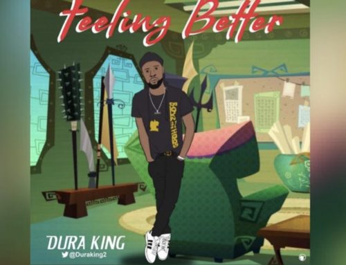 Audio + Download: Dura – Feeling Better (Prod. By Dura)