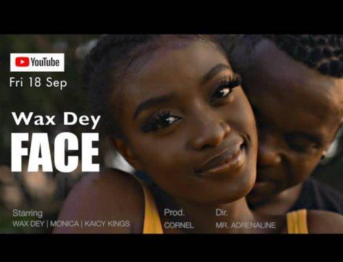 Video + Download: Wax Dey – Face (Prod. By Cornel)