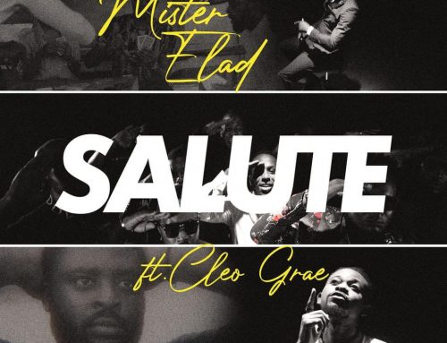 Video + Download: Mister Elad – Salute ft. Cleo Grae (Prod. By Mister Elad)
