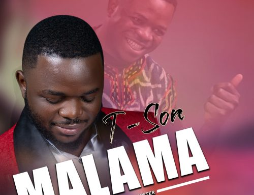 Video + Download: T-son – Malama (Prod. By Master Roboster)