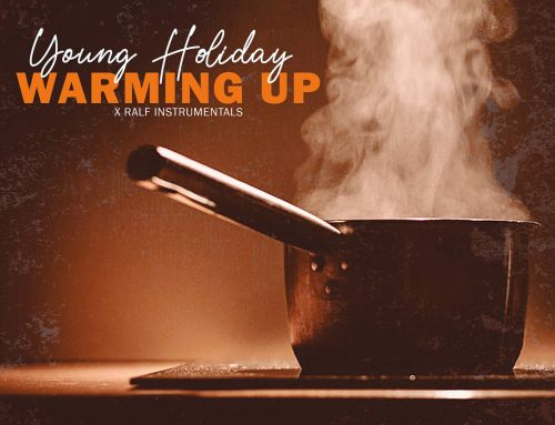 Audio + Download: Young Holiday – Warming Up (Prod. By Ralf Instrumentals)
