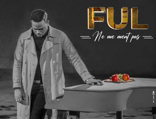 Video + Download: FUL – Ne Me Mens Pas (Directed By KYS The Lion King)
