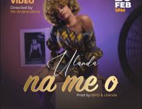 Video + Download: Ulanda – Na Me ( Directed by Mr Adrenaline)
