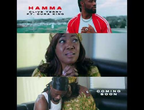 Video + Download: Clive Terry  ft Dura King – Hamma (Directed by 10FMGUYS)