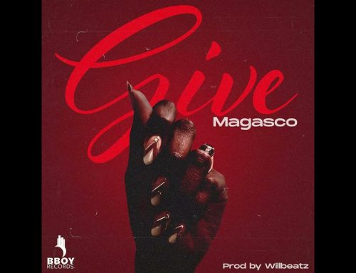 Video + Download:  Magasco – Give (Directed by Adah Akenji)
