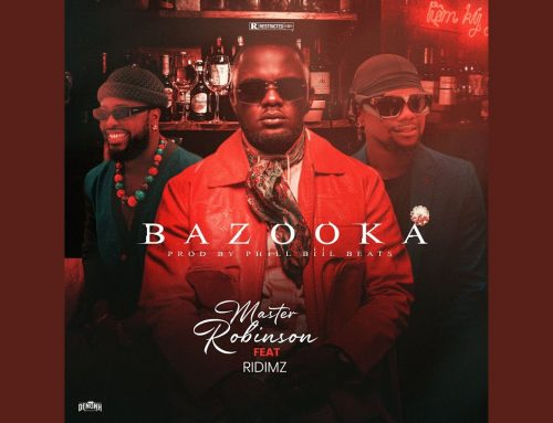 Video + Download: Master Robinson Feat Ridimz – Bazooka (Directed by Adah Akenji)