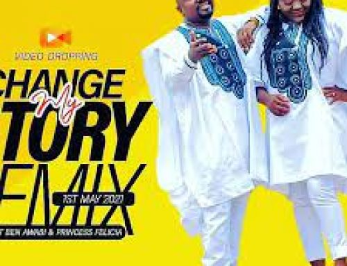 Video + Download: Evangelist Ben Awabi and Princess Awabi – Change My Story Remix ( Directed by Phenomenal Studios)