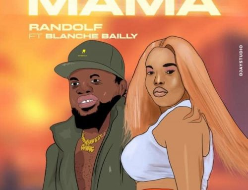 Video + Download:Randolf Ft Blanche Bailly – Mama (Directed by Mr Tcheck)