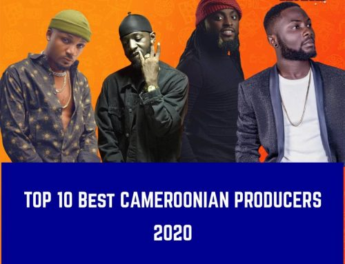 TOP 10 Best Cameroonian Producers of 2020